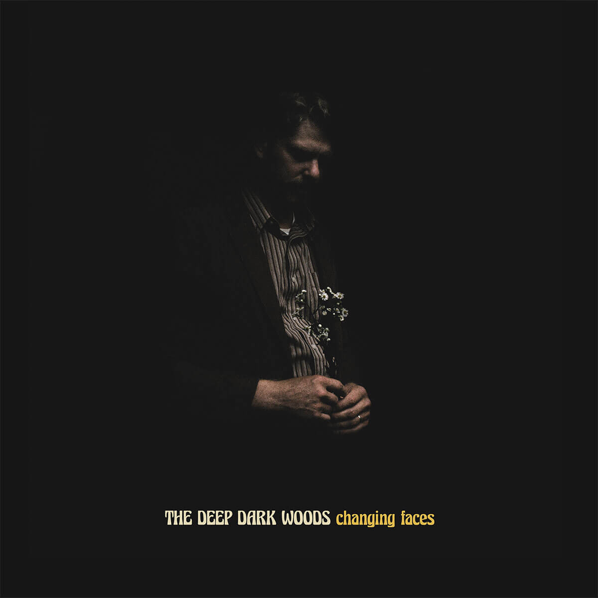 The Deep Dark Woods - Changing Faces (2021)